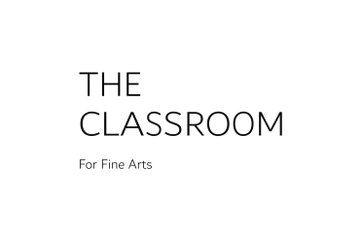 THE CLASSROOM For Fine Arts